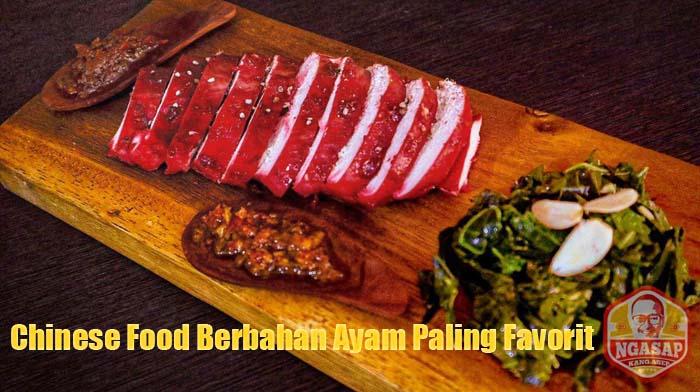 Chinese Food Berbahan AyaChinese Food Berbahan Ayam Paling Favoritm Paling Favorit